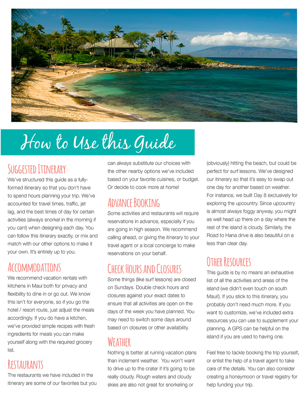 Maui Travel Guide Itinerary How to Use this guide