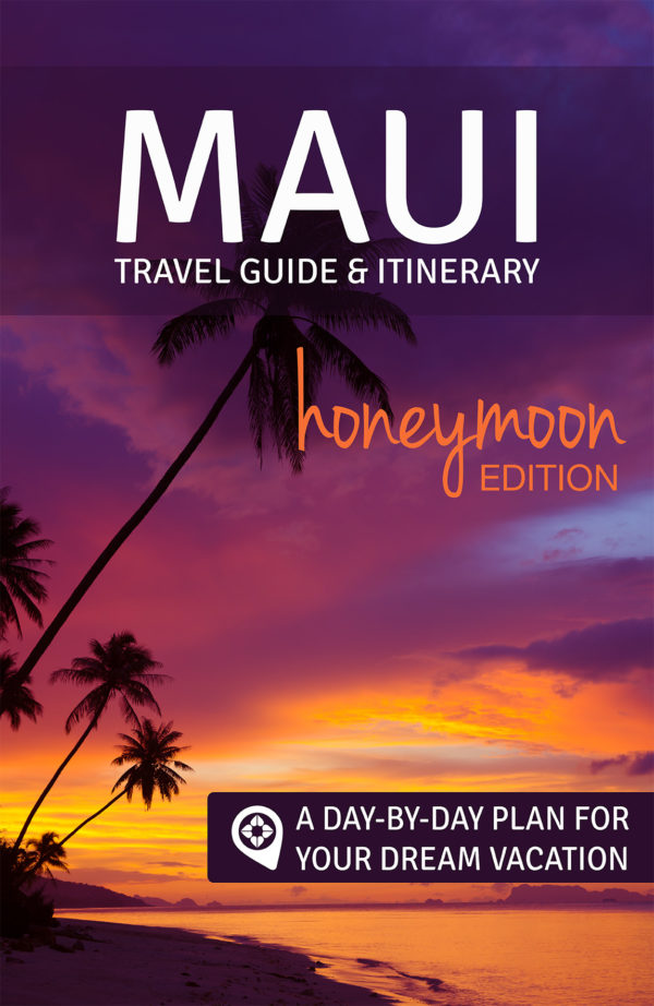 Maui Hawaii 9 day intinerary and travel guide for honeymoons
